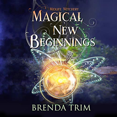 Magical New Beginnings Audiobook By Brenda Trim cover art