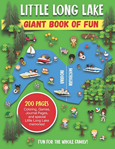 Little Long Lake Giant Book of Fun: Coloring, Games, Journal Pages, and special Little Long Lake memories!
