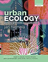 Urban Ecology: Patterns, Processes, and Applications