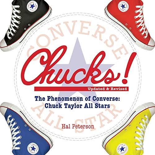 Chucks!: The Phenomenon of Converse: Chuck Taylor All Stars (English Edition)