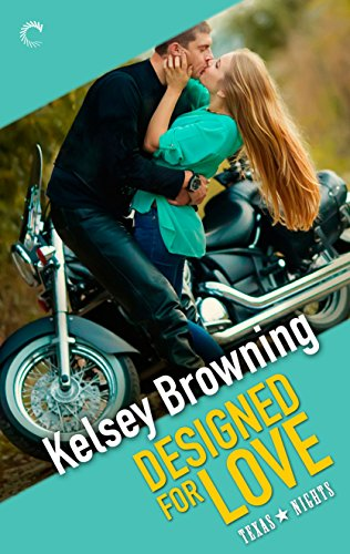 Designed For Love by Kelsey Browning ebook deal