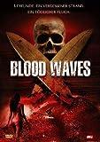 Blood Waves - Michelle Borth