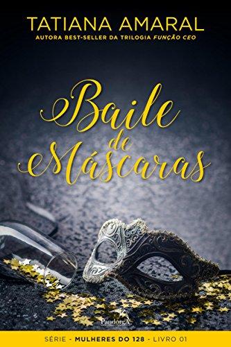 Baile de máscaras : Livro I: Volume 1