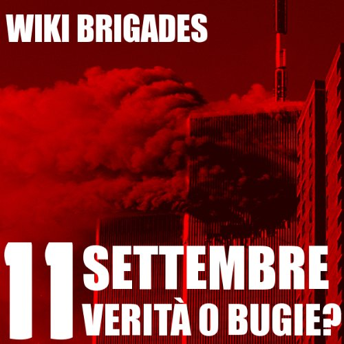 11 Settembre: verità o bugie? [11 September: Truth or Lies?] audiobook cover art