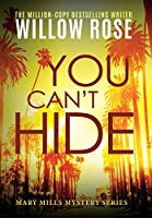 You Can't Hide (Mary Mills Mystery)