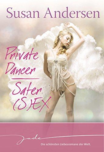 Private Dancer/Safer (S)EX (JADE)