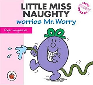 Little Miss Naughty Worries Mr. Worry