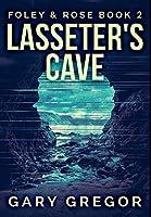 Lasseter's Cave: Premium Hardcover Edition