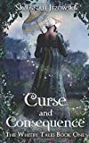 Curse and Consequence (The Whitby Tales)