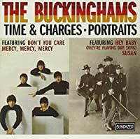 Time & Charges / Portraits by The Buckinghams (1999-05-04)