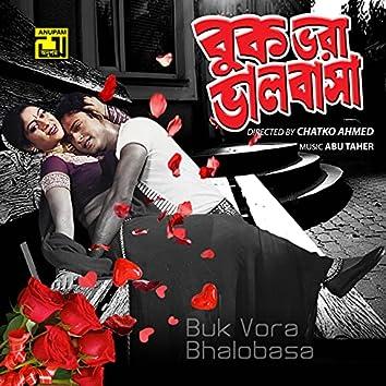 Buk Vora Bhalobasha (Original Motion Picture Soundtrack)