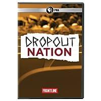 Frontline: Dropout Nation [DVD] [Import]