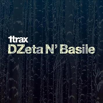1trax Presents DZeta N' Basile