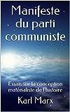 Manifeste du parti communiste - Essais sur la conception matérialiste de l'histoire - Format Kindle - 3,46 €
