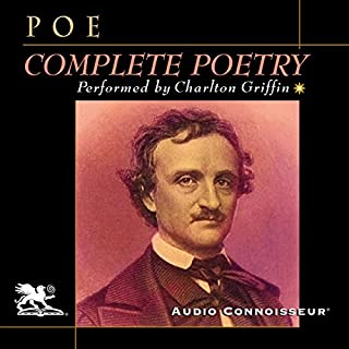 The Complete Poetry                   By:                                                                                                                                 Edgar Allan Poe                               Narrated by:                                                                                                                                 Charlton Griffin                      Length: 2 hrs and 15 mins     Not rated yet     Overall 0.0