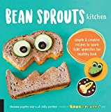 Best Bean Cookbooks - Bean Sprouts Kitchen: Simple and Creative Recipes to Review