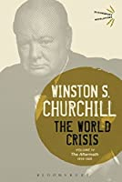 The World Crisis: 1918-1928: The Aftermath (Bloomsbury Revelations)