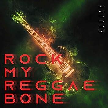 Rock My Reggae Bone