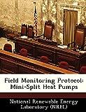 Field Monitoring Protocol: Mini-Split Heat Pumps