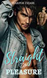 Sraight to Pleasure: Explicit Gay Erotica Stories. MM,MMF Rough Taboo Sex Tales. Collection