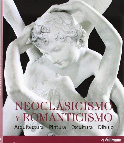 E - Neoclasicismo Y Romanticismo