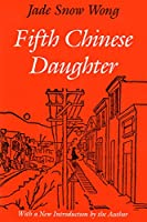 Fifth Chinese Daughter (Classics of Asian American Literature)