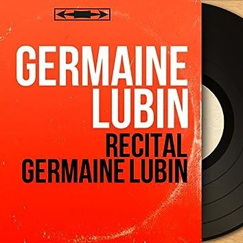 Récital Germaine Lubin (Phonograph Cylinder Recording, Mono Version)