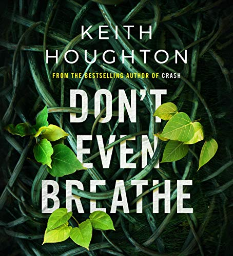 Don't Even Breathe: Maggie Novak Thriller, Book 1