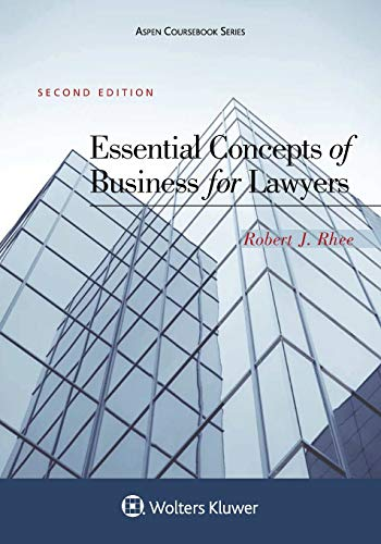 Essential Concepts of Business for Lawyers (Aspen Coursebook)