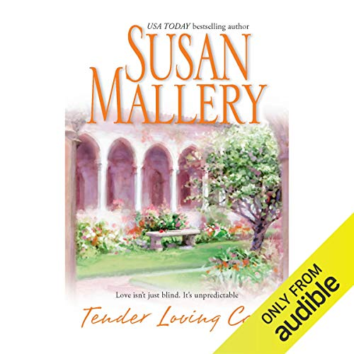 Tender Loving Care Audiobook By Susan Mallery cover art