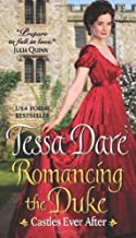 Romancing the Duke (Castles Ever After) by Dare, Tessa (2014) Mass Market Paperback