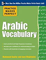Arabic Vocabulary (Practice Makes Perfect)
