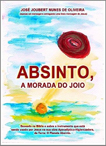 Absinto, A Morada do Joio: Baseado na Bíblia e sobre o instrumento...