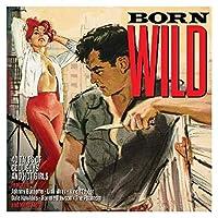 Born Wild [Import]