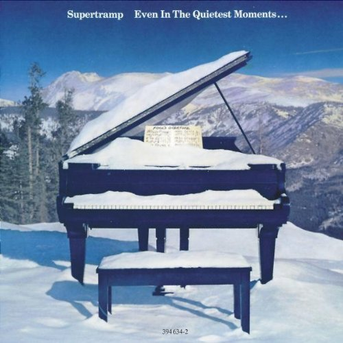 Even In The Quietest Moments by Supertramp (1997-04-06)