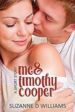 Me & Timothy Cooper