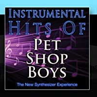 Instrumental Hits Of Pet Shop Boys by The New Synthesizer Experience