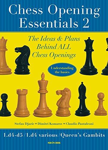 Chess Opening Essentials: 1.d4 d5 / 1.d4 Various / Queen's Gambits Louisiana