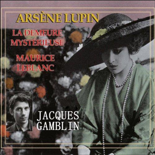 Couverture de La demeure mystérieuse (Arsène Lupin 39)