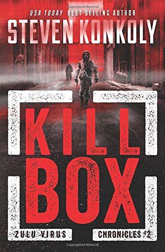 KILL BOX (The Zulu Virus Chronicles, Band 2)