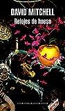 Relojes de hueso (Literatura Random House)