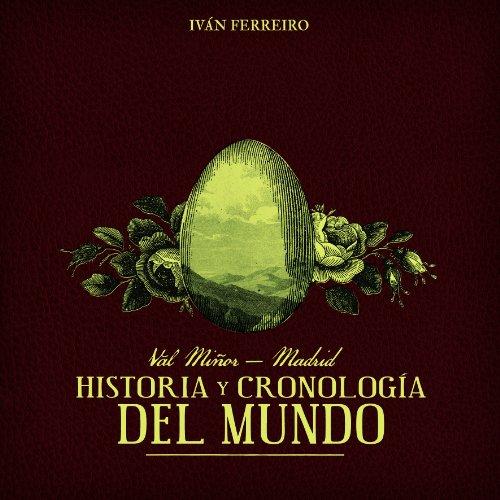 Val Miñor-Madrid: Historia Y Cronología Del Mundo