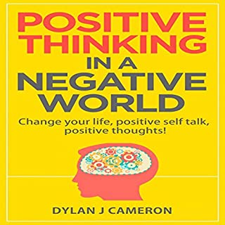 Positive Thinking in a Negative World cover art