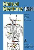 Manual Medicine 1984: Results of the International Seminar Week in Fischingen, Switzerland (English Edition)