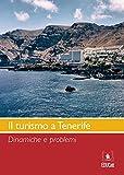 Il turismo a Tenerife (Italian Edition)