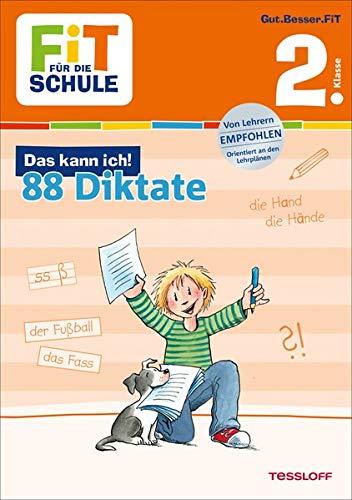 FiT FÜR DIE SCHULE: Das kann ich! 88 Diktate 2. Klasse