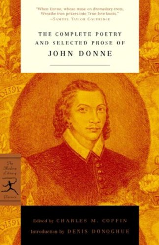 The Complete Poetry and Selected Prose of John Donne (Modern Library)