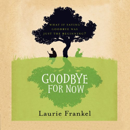 Goodbye for Now                   By:                                                                                                                                 Laurie Frankel                               Narrated by:                                                                                                                                 Kirby Heyborne                      Length: 11 hrs and 53 mins     1 rating     Overall 2.0