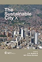 The Sustainable City X (Wit Transactions on Ecology and the Environment)