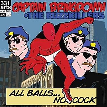 All Balls...No Cock